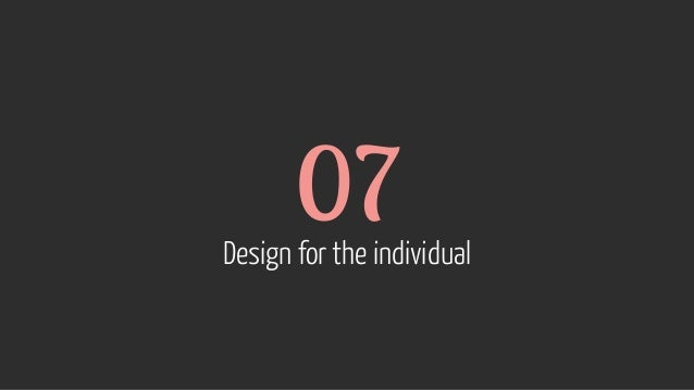 07 Design for the individual