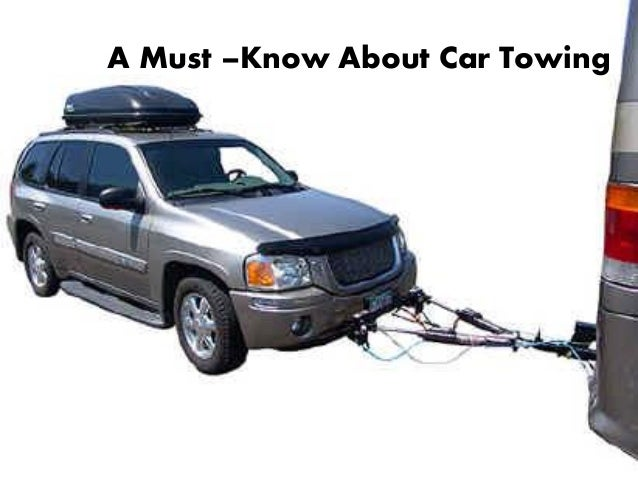 A Must –Know About Car Towing