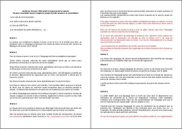 Arrêté du 18 mars 1982 relatif à l'exercice de la vénerie Version consolidée tenant compte du projet d'arrêté soumis à la ...