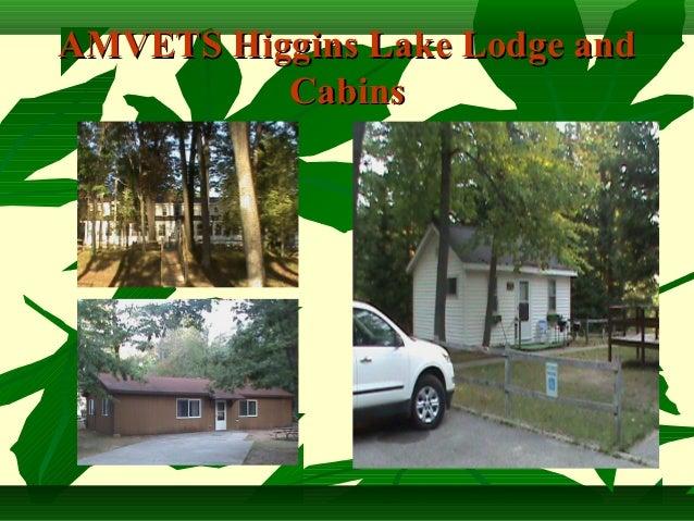 AMVETS Higgins Lake Lodge and          Cabins