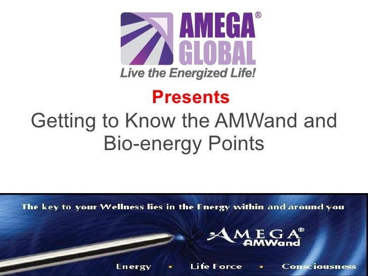 Getting to Know the AMWand and Bio-energy Points Presents