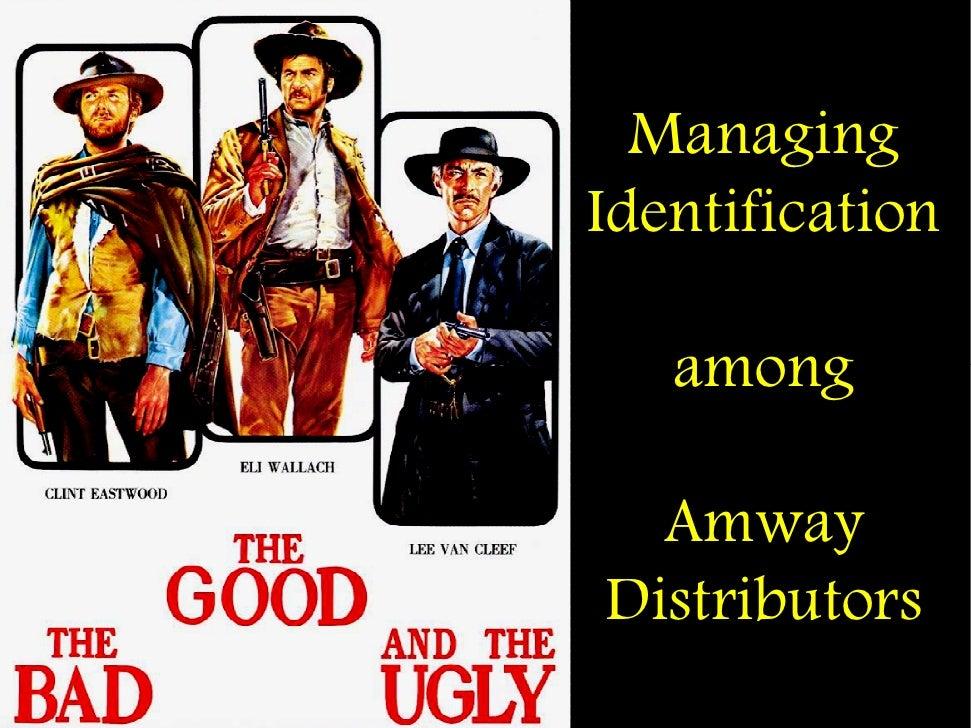 Managing Identification     among    Amway Distributors