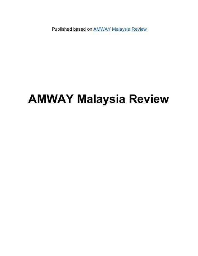 PublishedbasedonAMWAYMalaysiaReviewAMWAYMalaysiaReview