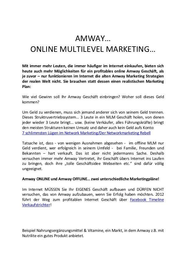 AMWAY…    ONLINE MULTILEVEL MARKETING…Mit immer mehr Leuten, die immer häufiger im Internet einkaufen, bieten sichheute au...