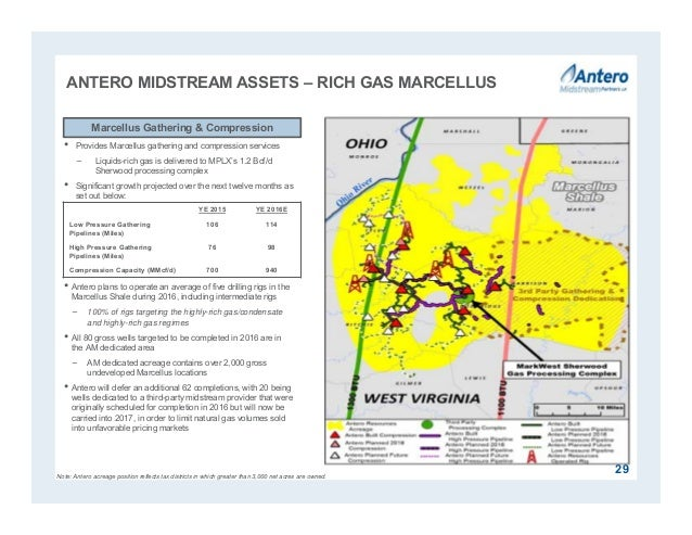 ANTERO MIDSTREAM ASSETS – RICH GAS MARCELLUS • Provides Marcellus gathering and compression services − Liquids-rich gas is...