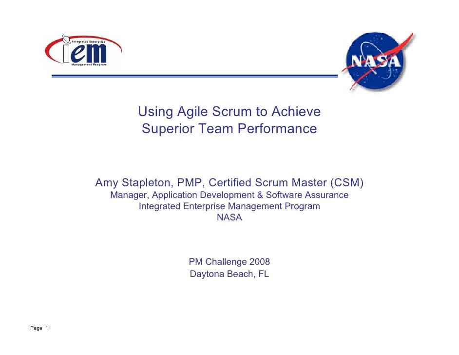 Using Agile Scrum to Achieve                 Superior Team Performance         Amy Stapleton, PMP, Certified Scrum Master ...
