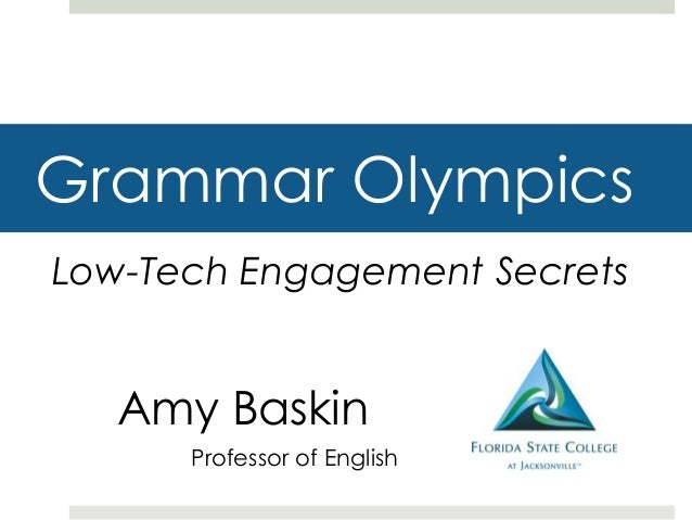 Grammar OlympicsLow-Tech Engagement SecretsProfessor of EnglishAmy Baskin