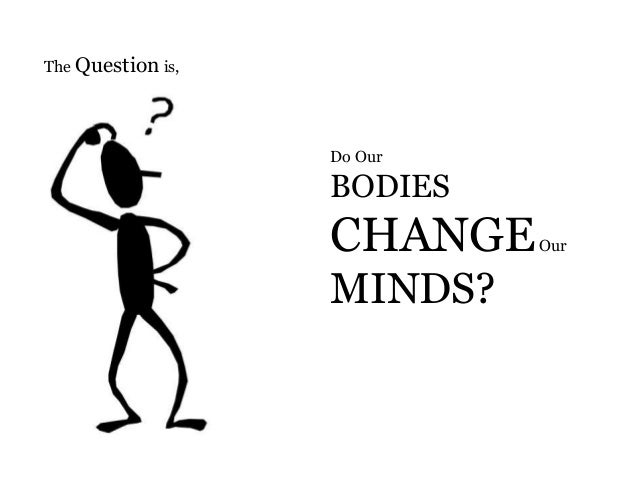 does your language shape how you Amy cuddy: does body language shape who you are body language affects how others see us, but it may also change how we see ourselves social psychologist.