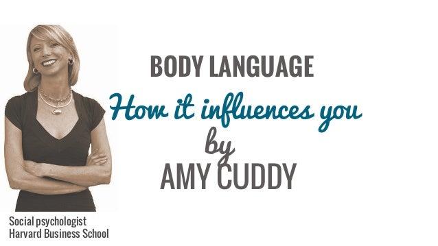 Body language how it influences you amy cuddy social psychologist harvard  business school jpg 638x359 Amys 711b4c014