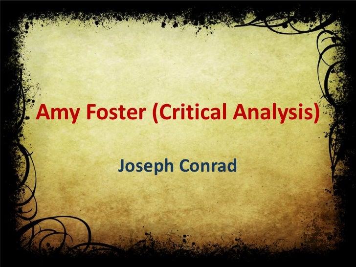 Amy Foster (Critical Analysis)        Joseph Conrad