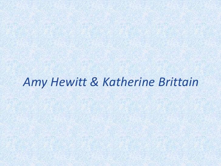 Amy Hewitt & Katherine Brittain<br />