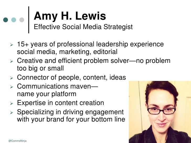 Amy H. Lewis              Effective Social Media Strategist    15+ years of professional leadership experience     social...
