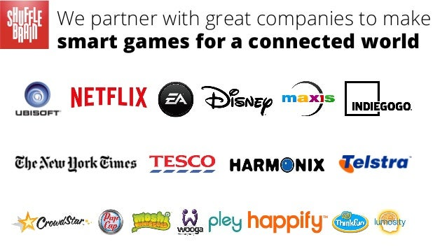 We partner with great companies to make smart games for a connected world