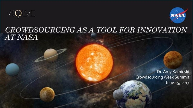 Crowdsourcing has become a tool for innovation at NASA ...