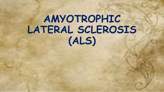 amyotrophic lateral sclerosis 1 Introduction amyotrophic lateral sclerosis (als), commonly known as lou gehrig's disease, is a progressive and fatal neuromuscular disease the majority of als patients die within 2–5 years of receiving a diagnosis (1.