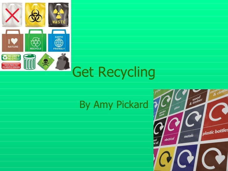 Get Recycling By Amy Pickard