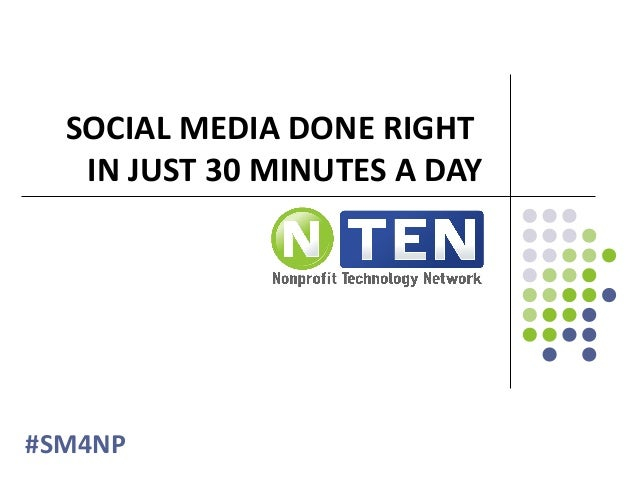 SOCIAL MEDIA DONE RIGHT IN JUST 30 MINUTES A DAY #SM4NP