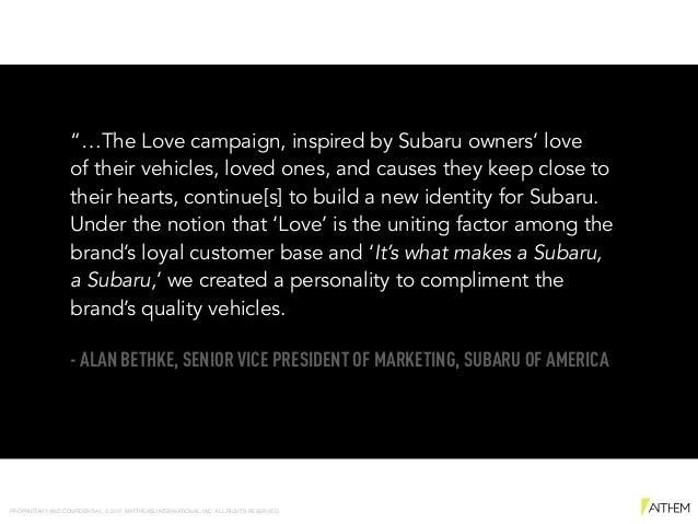 """""""…The Love campaign, inspired by Subaru owners' love  of their vehicles, loved ones, and causes they keep close to their ..."""