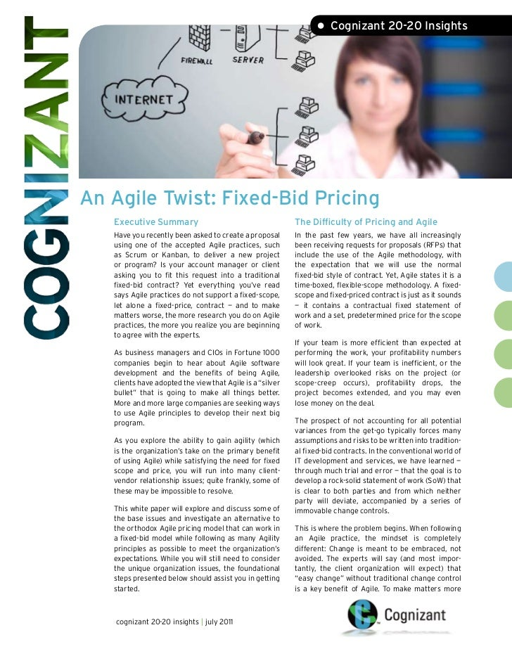• Cognizant 20-20 InsightsAn Agile Twist: Fixed-Bid Pricing   Executive Summary                                       The ...