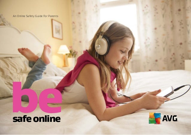 An Online Safety Guide For Parents besafeonline
