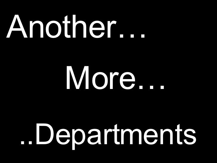 More… ..Departments Another…