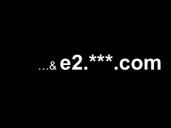 … &  e2.***.com