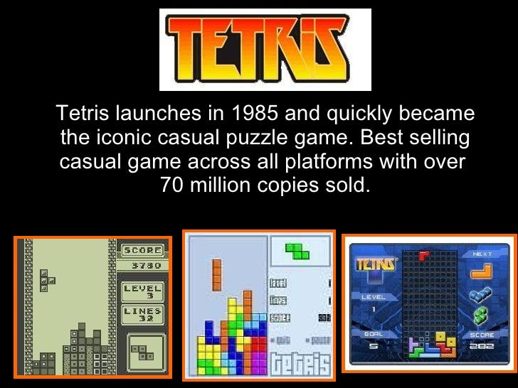 Tetris launches in 1985 and quickly became the iconic casual puzzle game. Best selling casual game across all platforms wi...