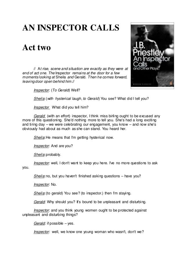 an inspector calls act one essay The class system was taken so seriously that people from one class could not mix gcse an inspector calls essay by act 2) inspector: you're not.