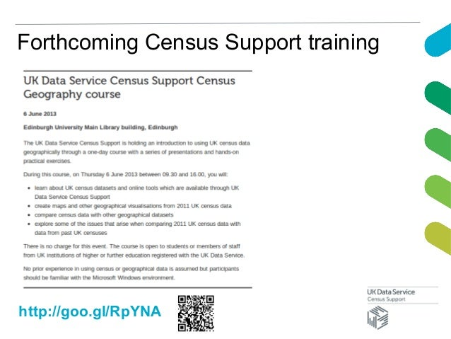 Forthcoming Census Support traininghttp://goo.gl/RpYNA
