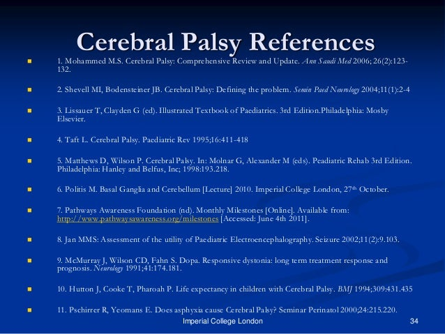 an introduction to the issue of cerebral palsy Sign up to receive atotw weekly - email worldanaesthesia@maccom  atotw 196 – anaesthetic management of patients with cerebral palsy 13/09/2010 page 1 of 7.