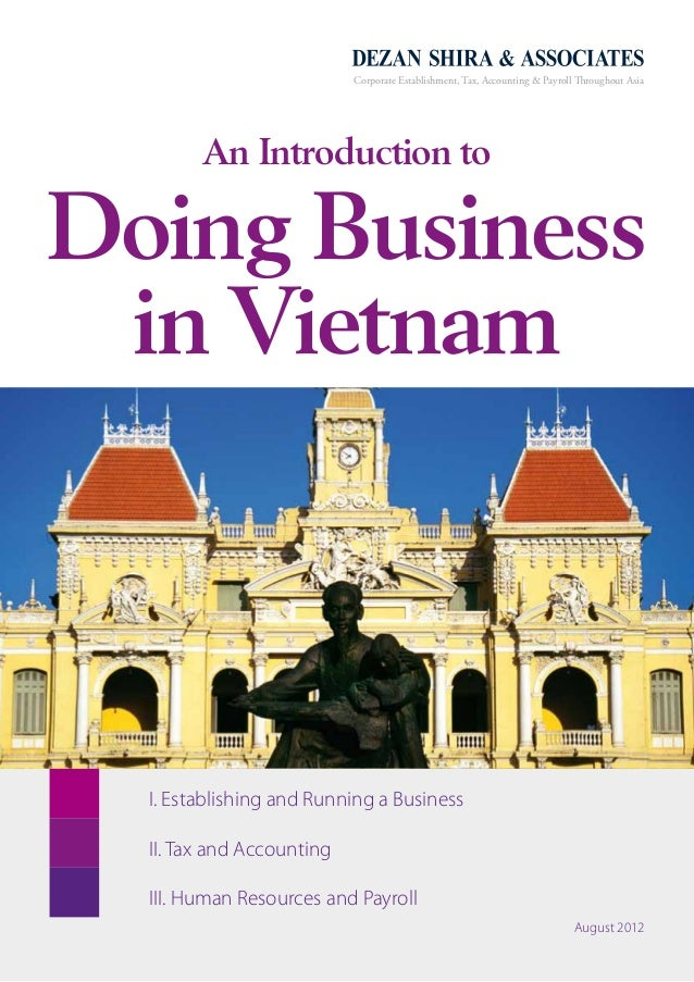 An Introduction to Doing Business in Vietnam - 1 Corporate Establishment, Tax, Accounting & Payroll Throughout Asia An Int...