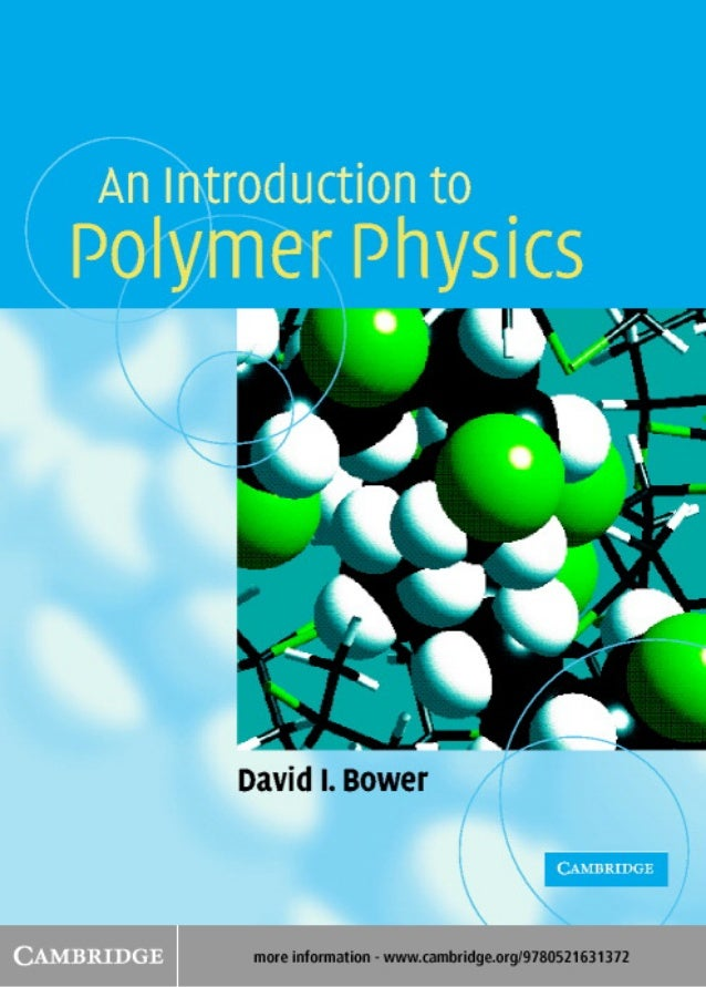 An introduction to polymer physics an introduction to polymer physics no previous knowledge of polymers is assumed in this book which fandeluxe Image collections