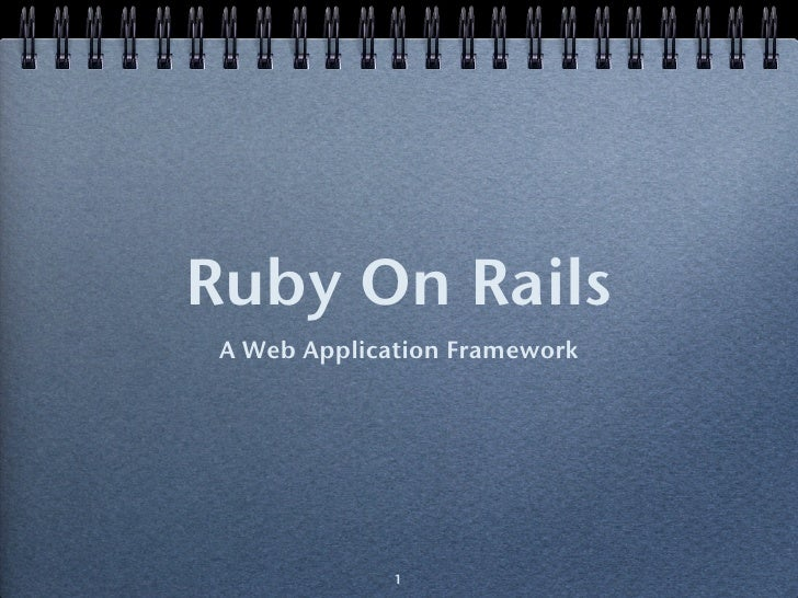 Ruby On Rails  A Web Application Framework                   1