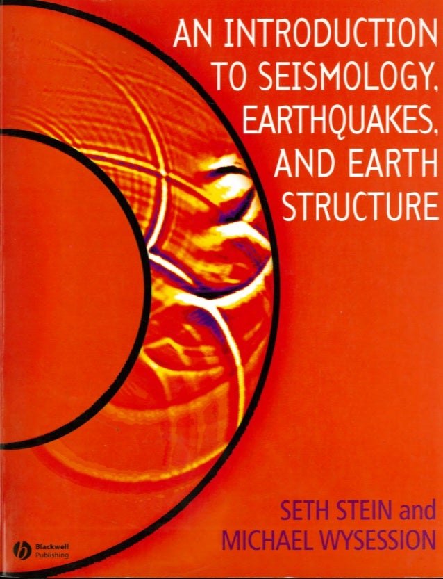 An Introduction To Seismology Earthquakes And Earth Structure Pdf