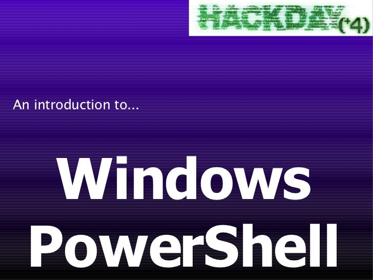 Windows PowerShell An introduction to...