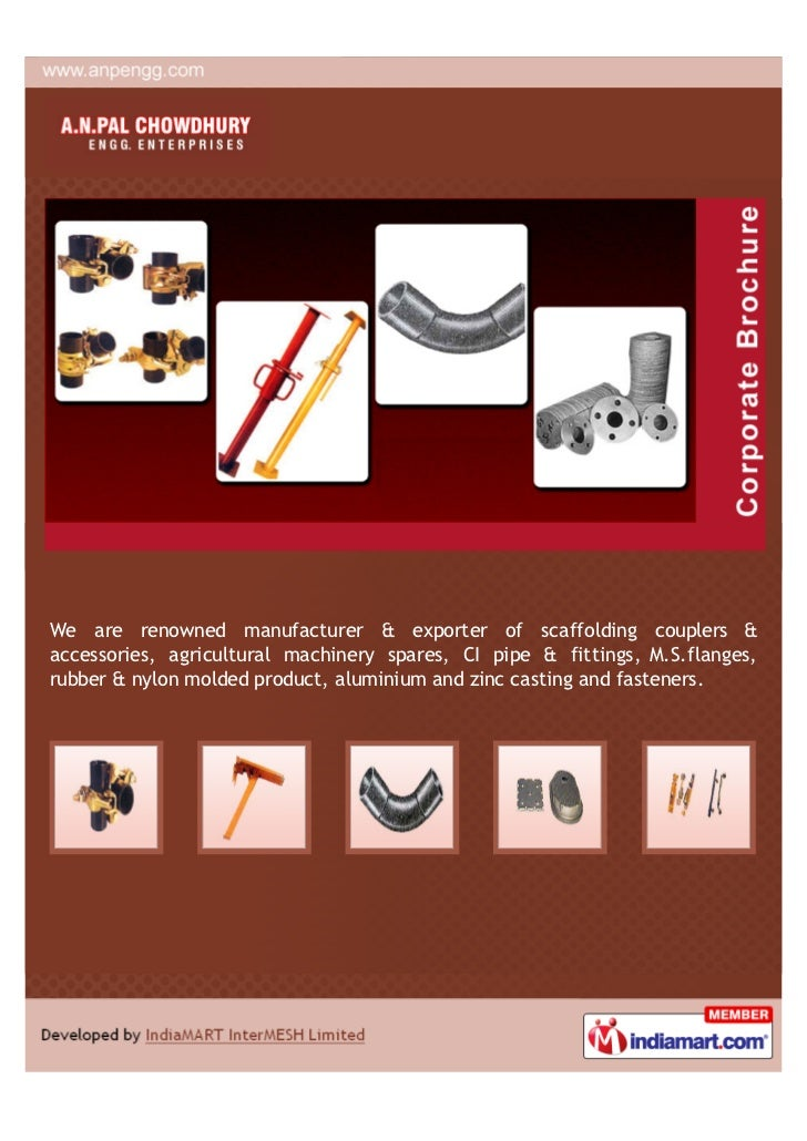 We are renowned manufacturer & exporter of scaffolding couplers &accessories, agricultural machinery spares, CI pipe & fit...