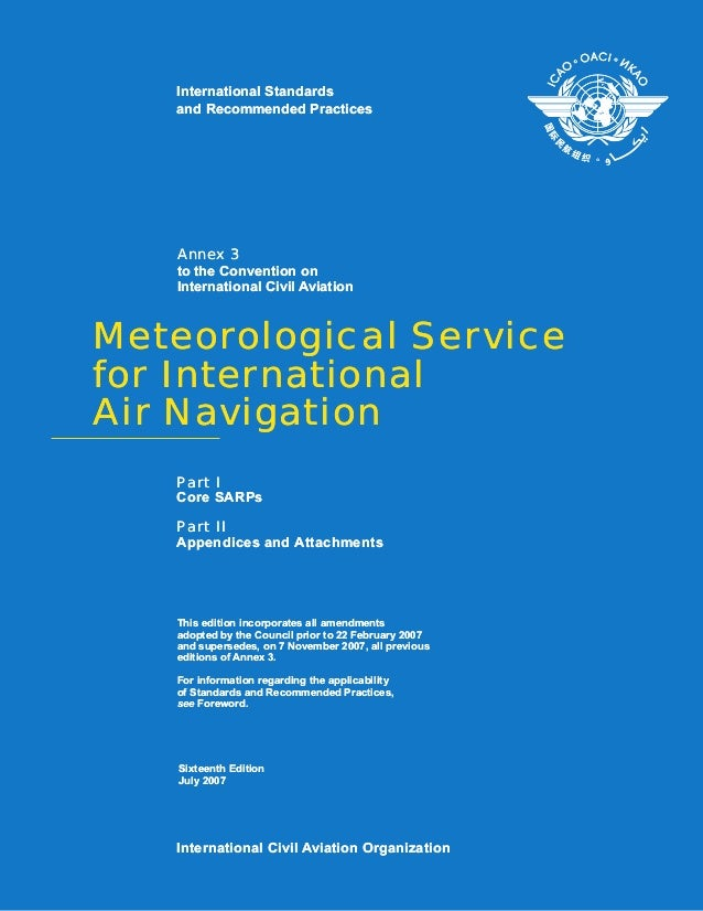 Meteorological Servicefor InternationalAir NavigationMeteorological Servicefor InternationalAir NavigationAnnex 3to the Co...