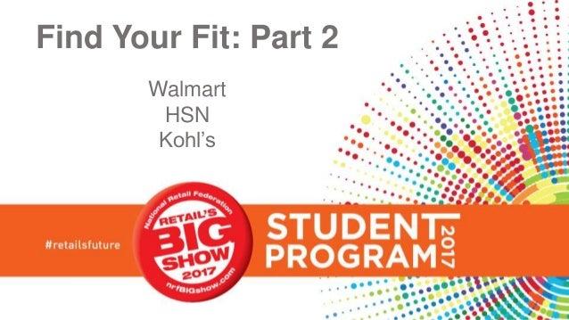 Find Your Fit: Part 2 Walmart HSN Kohl's