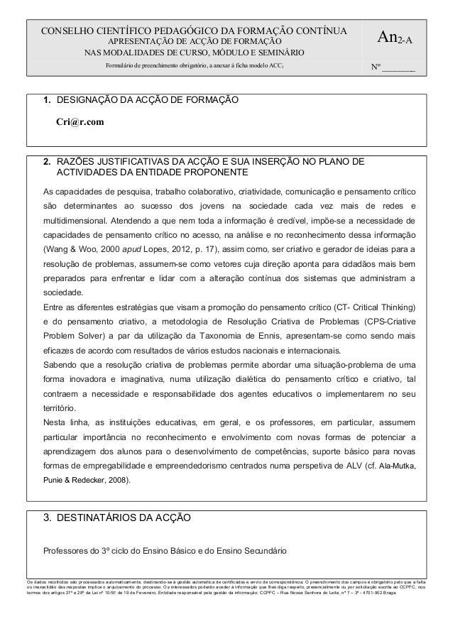 CONSELHO CIENTÍFICO PEDAGÓGICO DA FORMAÇÃO CONTÍNUA APRESENTAÇÃO DE ACÇÃO DE FORMAÇÃO NAS MODALIDADES DE CURSO, MÓDULO E S...