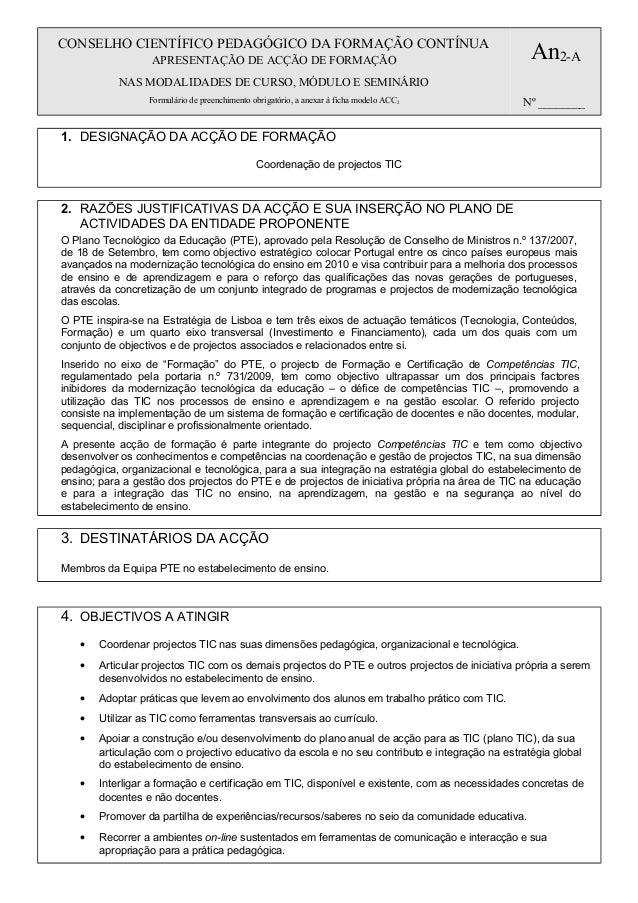 CONSELHO CIENTÍFICO PEDAGÓGICO DA FORMAÇÃO CONTÍNUA  An2-A  APRESENTAÇÃO DE ACÇÃO DE FORMAÇÃO NAS MODALIDADES DE CURSO, MÓ...