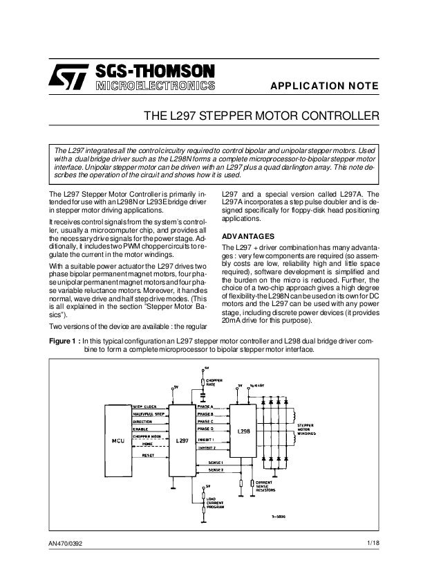 APPLICATION NOTE  THE L297 STEPPER MOTOR CONTROLLER The L297 integrates all the control circuitry required to control bipo...