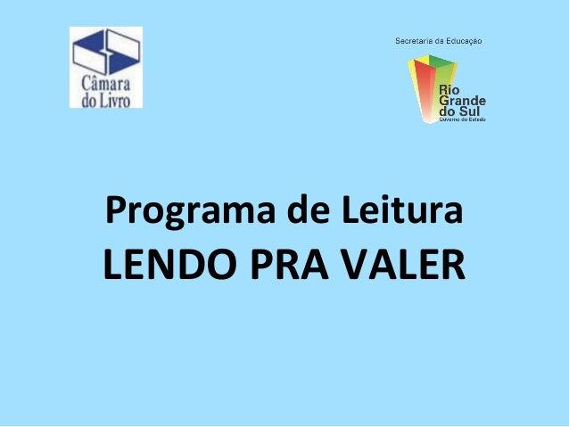 Programa de LeituraLENDO PRA VALER