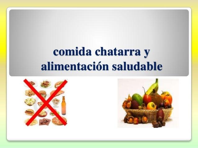 Alimentos Saludables Vs Alimentos Chatarras Profesora Ana Elizabet T