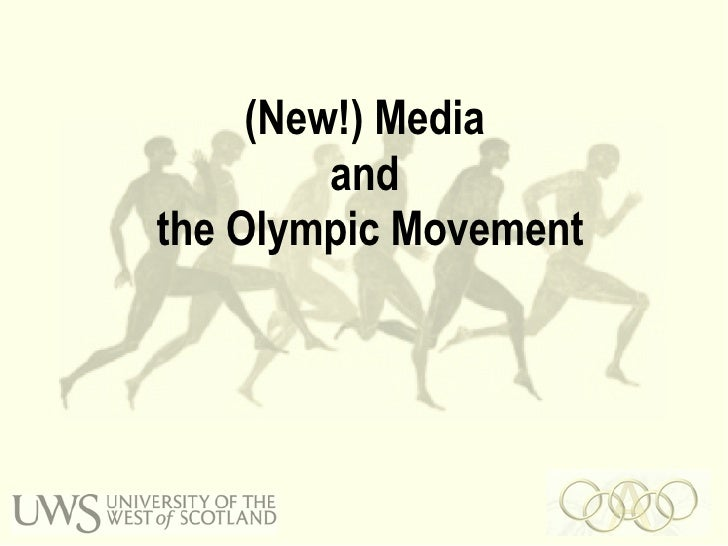(New!) Media  and  the Olympic Movement