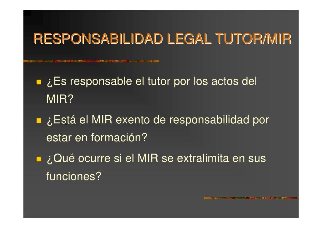 La responsabilidad legal del residente y del tutor for Responsabilidad legal