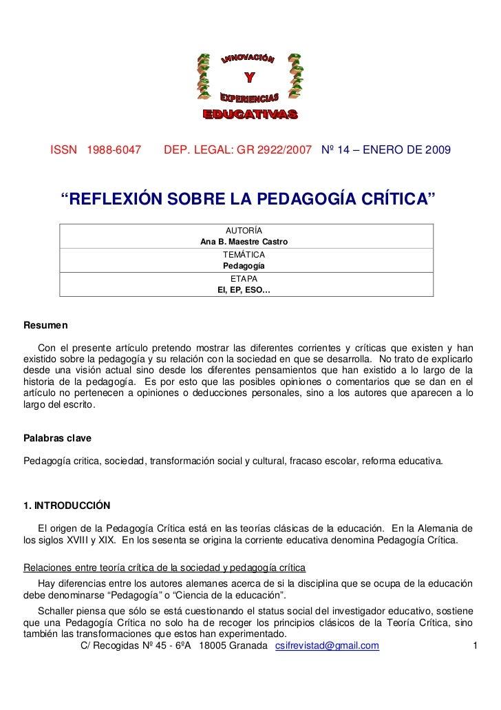 """ISSN 1988-6047            DEP. LEGAL: GR 2922/2007 Nº 14 – ENERO DE 2009        """"REFLEXIÓN SOBRE LA PEDAGOGÍA CRÍTICA""""    ..."""