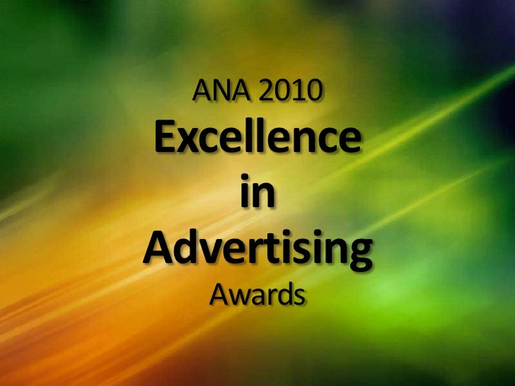 ANA 2010ExcellenceinAdvertisingAwards<br />