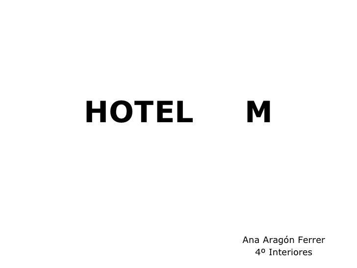 HOTEL  M Ana Aragón Ferrer 4º Interiores