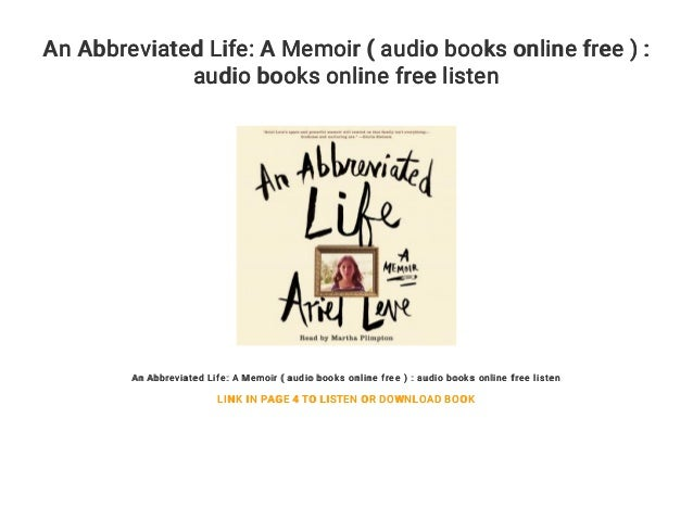 An Abbreviated Life: A Memoir ( audio books online free ) : audio books online free listen An Abbreviated Life: A Memoir (...