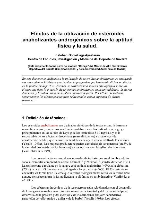 Efectos de la utilización de esteroides anabolizantes androgénicos sobre la aptitud física y la salud. Esteban Gorostiaga ...